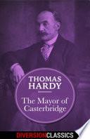 The Mayor of Casterbridge  Diversion Classics