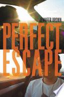Perfect Escape Book PDF