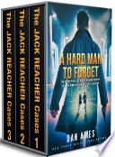A Hard Man To Forget  The Jack Reacher Cases Books  1   2    3  Book PDF