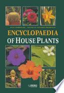 Encyclopedia of House Plants