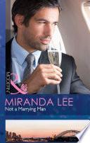 Not a Marrying Man  Mills   Boon Modern