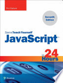 Javascript In 24 Hours Sams Teach Yourself