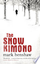 The Snow Kimono : receives a letter from a woman...