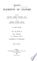 Quain S Elements Of Anatomy Pt I The Spinal Cord And Brain Pt 2 The Nerves Pt 3 Organs Of The Senses Pt 4 Splanchnology 1893 1896 Iv 219 P Vi 221 403 P 4 165 P Viii 344 P book
