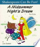 A Midsummer Night s Dream for Kids