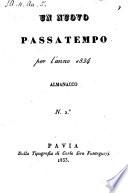 Un nuovo Passatempo ossia saggio di poesie Pavesi; almanaco