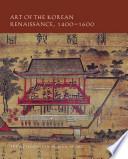 Art of the Korean Renaissance  1400 1600