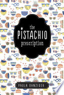 The Pistachio Prescription Pdf/ePub eBook