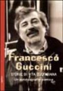 Francesco Guccini  Storie di vita quotidiana  Un autobiografia poetica