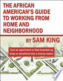 The African American s Guide to Working from Home and Neighborhood