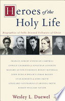 Ebook Heroes of the Holy Life Epub Wesley L. Duewel Apps Read Mobile