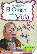 El origen de la vida/ The Origin of Life