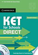 KET for Schools Direct  Student s Book with CD ROM