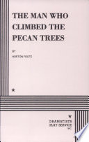 The Man who Climbed the Pecan Trees