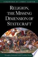 illustration du livre Religion, the Missing Dimension of Statecraft