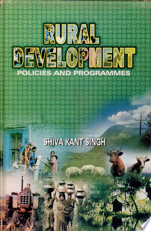 Rural Development Policies and Programmes - ISBN:9788172111205