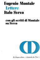 Lettere  di  Eugenio Montale  ed   Italo Svevo