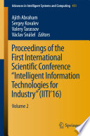 Proceedings of the First International Scientific Conference    Intelligent Information Technologies for Industry     IITI   16