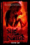 She Had No Name