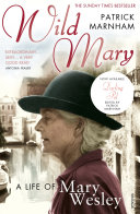 download ebook wild mary: the life of mary wesley pdf epub