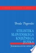 Stilistika slovenskega knjižnega jezika