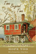 Time Beyond Time Bygone Days In Rural England Of The