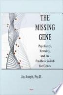 The Missing Gene