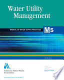 Water Utility Management 2nd Ed M5