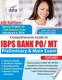 Comprehensive Guide to IBPS Bank PO  MT Preliminary   Main Exam  6th Edition