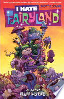 I Hate Fairyland Vol  2  Fluff My Life