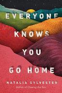 Everyone Knows You Go Home Pdf/ePub eBook