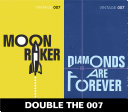 Double the 007  Moonraker and Diamonds are Forever  James Bond 3 4