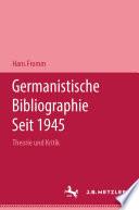 Germanistische Bibliographie seit 1945