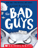 The Bad Guys In The Big Bad Wolf The Bad Guys 9