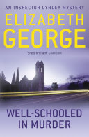 Well-Schooled In Murder : by the discovery of the body of...