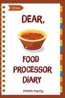 Dear Food Processor Diary
