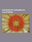 Suicides by Hanging in California