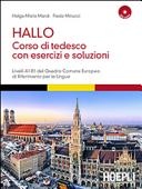 Hallo  Corso di tedesco con esercizi e soluzioni  A1 B1  Con 2 CD Audio