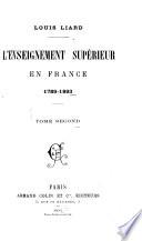 L'enseignement supérieur en France: 1789-1893