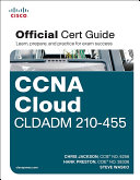 CCNA Cloud CLDADM 210 455 Official Cert Guide