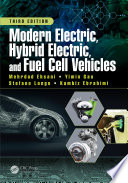 Modern Electric  Hybrid Electric  and Fuel Cell Vehicles  Third Edition