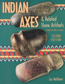 Indian Axes   Related Stone Artifacts