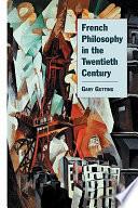 French Philosophy in the Twentieth Century
