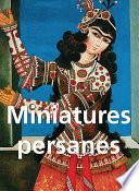 illustration Miniatures Persanes