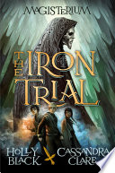 The Iron Trial  Magisterium  1
