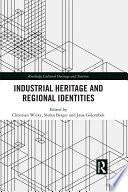 Industrial Heritage and Regional Identities