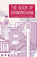 The Book of Birmingham The Last Few Decades As Birmingham Culturally And