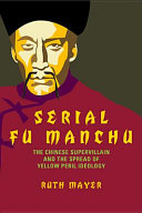 Serial Fu Manchu Threatened To Take Over The World In The