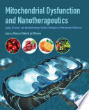 Mitochondrial Dysfunction And Nanotherapeutics