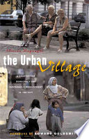 The Urban Village: A Charter for Democracy and Sustainable Development in the City